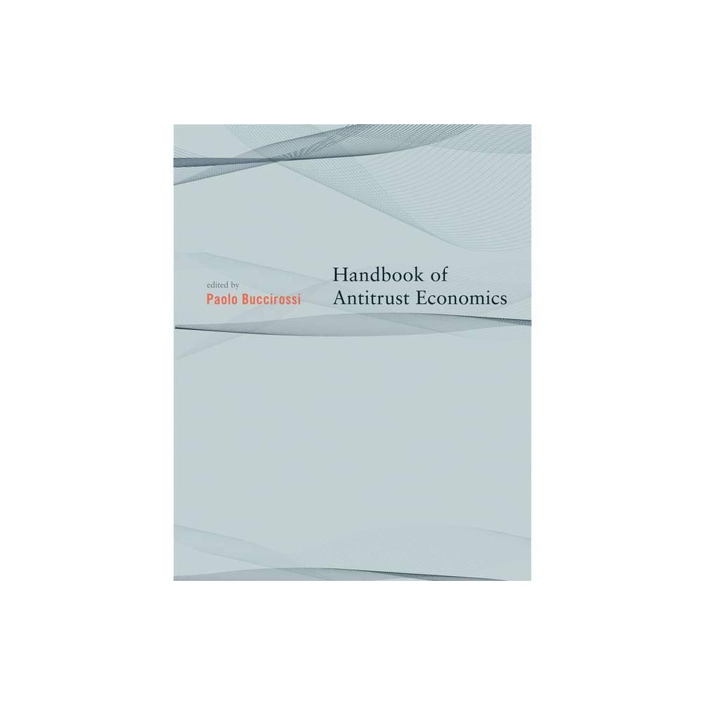 Handbook Of Antitrust Economics Mit Press By Paolo Buccirossi Paperback
