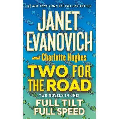 Two for the Road - (Full) by  Janet Evanovich & Charlotte Hughes (Paperback) - image 1 of 1