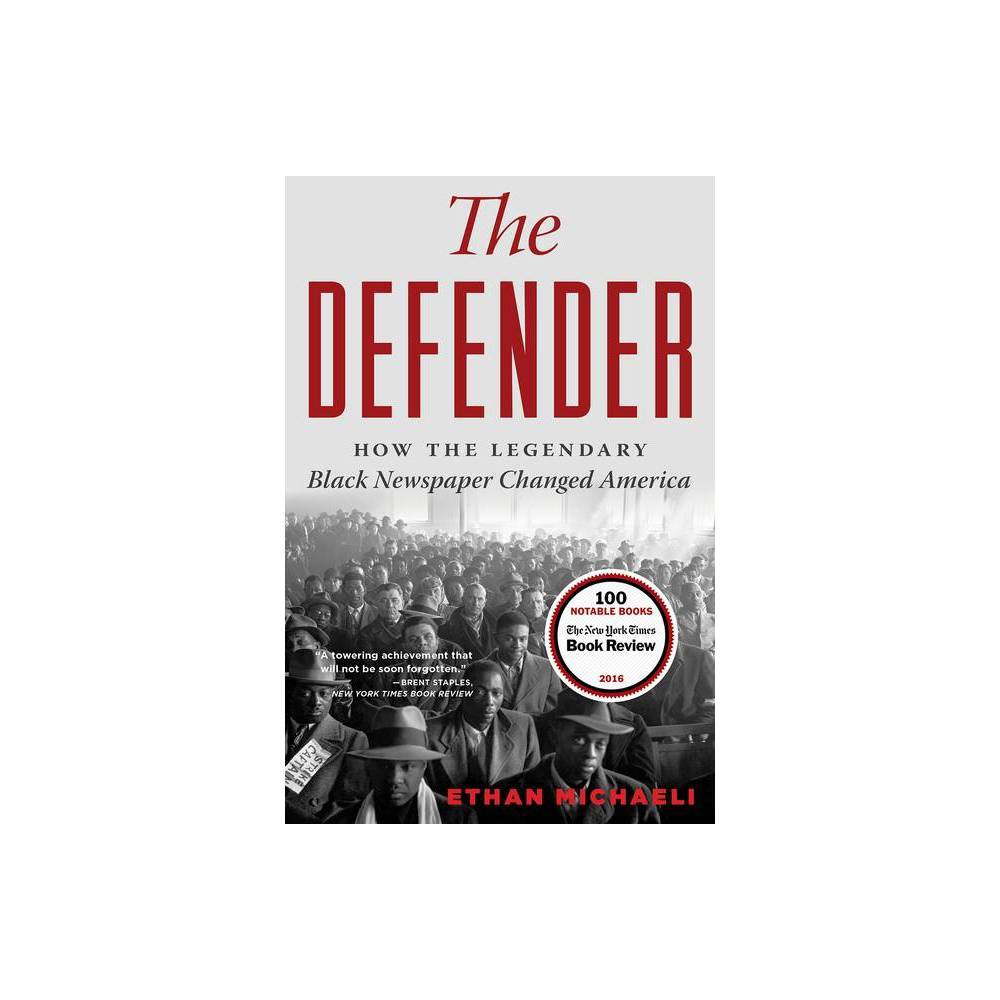 The Defender By Ethan Michaeli Paperback