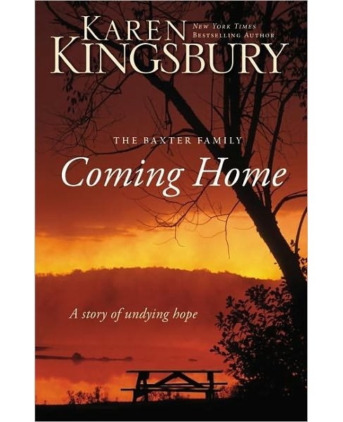 Coming Home: A Story of Undying Hope (Paperback) by Karen Kingsbury - image 1 of 1