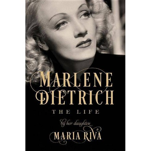 Marlene Dietrich - by  Maria Riva (Hardcover) - image 1 of 1