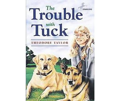 Trouble With Tuck (Paperback) (Theodore Taylor) - image 1 of 1