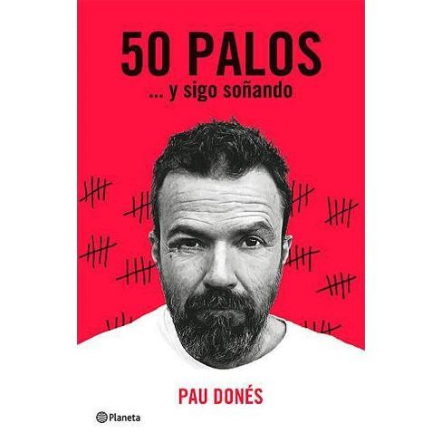 50 Palosa] Y Sigo Soaando - by  Dones (Paperback) - image 1 of 1