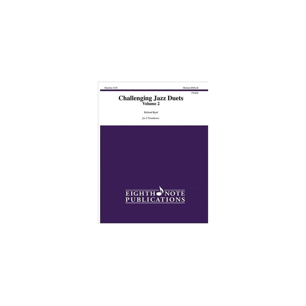 Challenging Jazz Duets : For 2 Trombones, Parts - (Paperback)