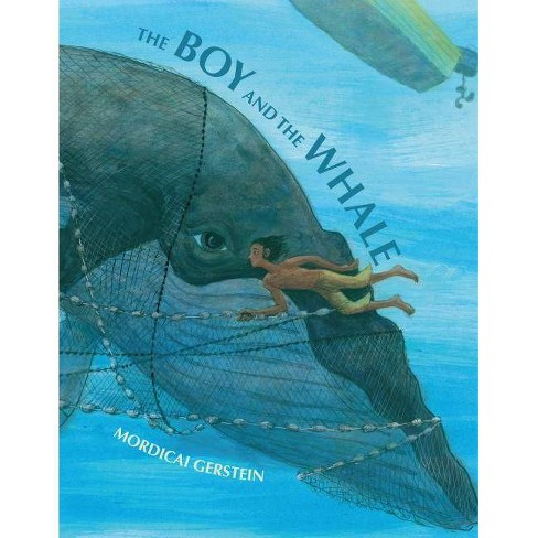 The Boy and the Whale - by  Mordicai Gerstein (Hardcover) - image 1 of 1