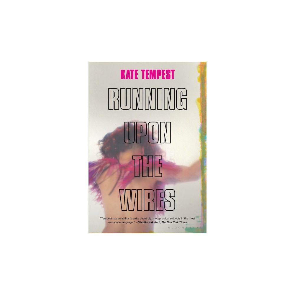 Running Upon the Wires - by Kate Tempest (Paperback)