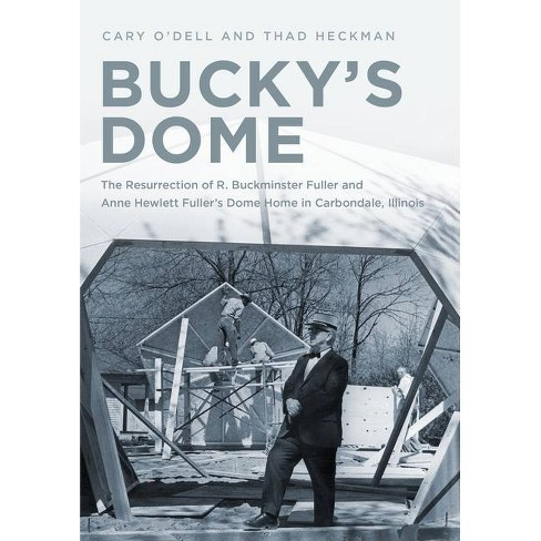 Bucky's Dome - by  Cary O'Dell & Thad Heckman (Paperback) - image 1 of 1