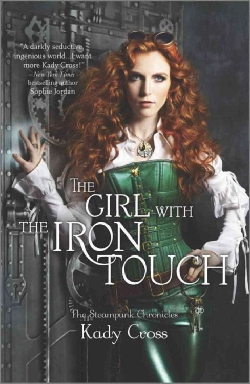 Girl With the Iron Touch (Reprint) (Paperback) (Kady Cross) - image 1 of 1