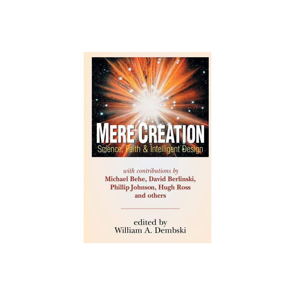 Mere Creation By William A Dembski Paperback