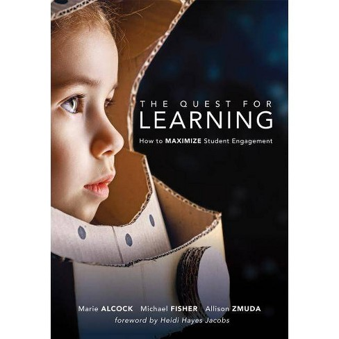 Quest for Learning - by  Marie Alcock & Allison Zmuda (Paperback) - image 1 of 1