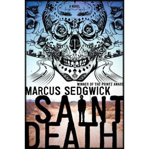 Saint Death - by  Marcus Sedgwick (Hardcover) - image 1 of 1