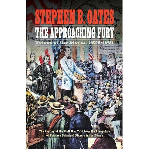 The Approaching Fury - by  Stephen B Oates (Paperback) - image 1 of 1
