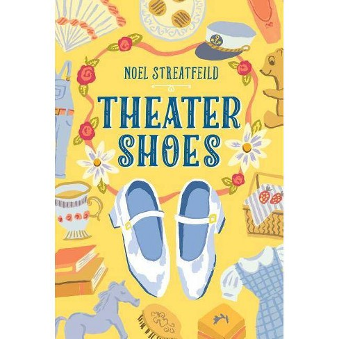 Theater Shoes - (Shoe Books) by  Noel Streatfeild (Hardcover) - image 1 of 1