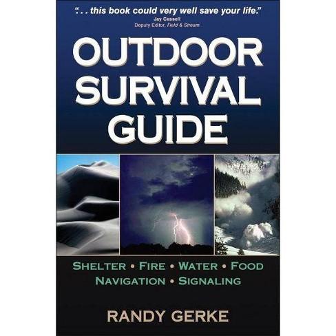 Outdoor Survival Guide - by  Randy Gerke (Paperback) - image 1 of 1