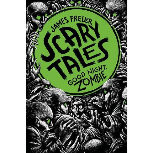 Good Night, Zombie - (Scary Tales) by  James Preller (Paperback) - image 1 of 1