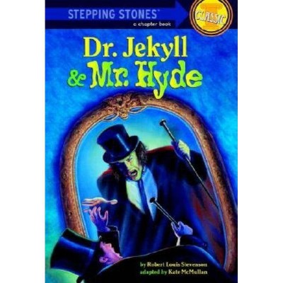 Dr. Jekyll and Mr. Hyde - (Stepping Stone Book(tm)) by  Robert Louis Stevenson (Paperback)