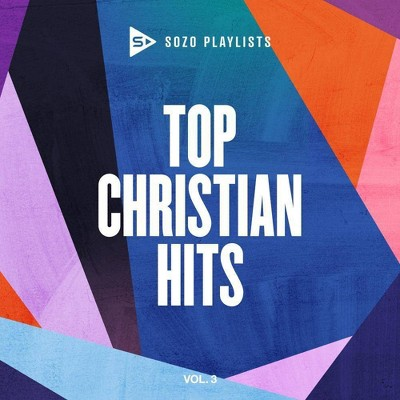 Various Artists - SOZO Playlists: Top Christian Hits Vol. 3 (CD)