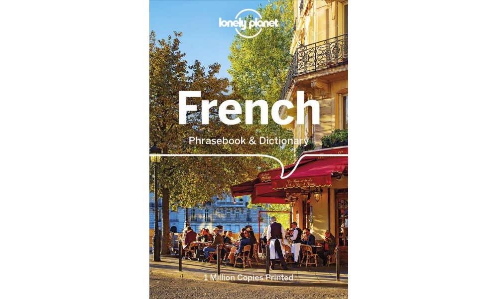 Lonely Planet French Phrasebook & Dictionary : Includes P...