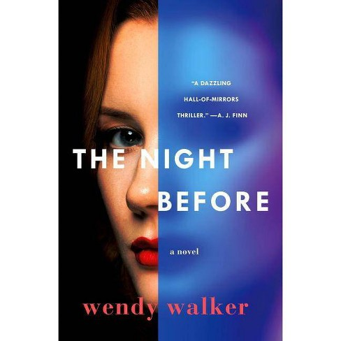 The Night Before - by  Wendy Walker (Hardcover) - image 1 of 1
