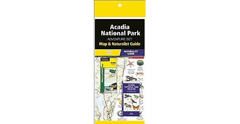 Acadia National Park Adventure Set : Map & Naturalist Guide (Paperback) (James Kavanagh) - image 1 of 1