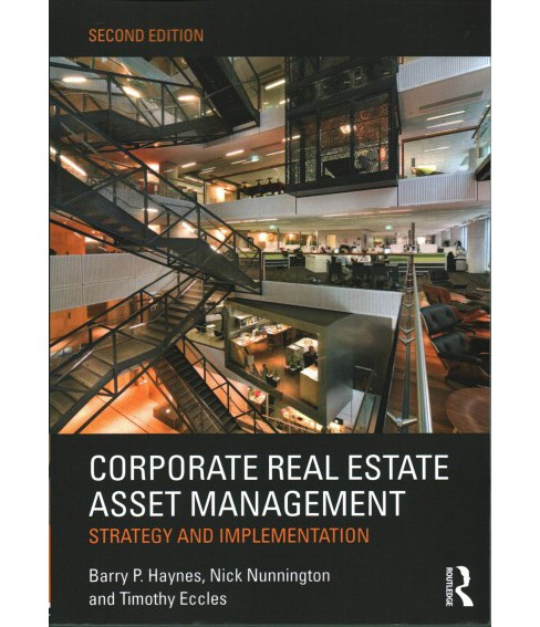 Corporate Real Estate Asset Management : Strategy and Implementation (Paperback) (Barry P. Haynes & Nick - image 1 of 1
