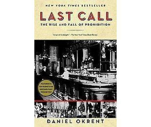 Last Call (Paperback) by Daniel Okrent - image 1 of 1