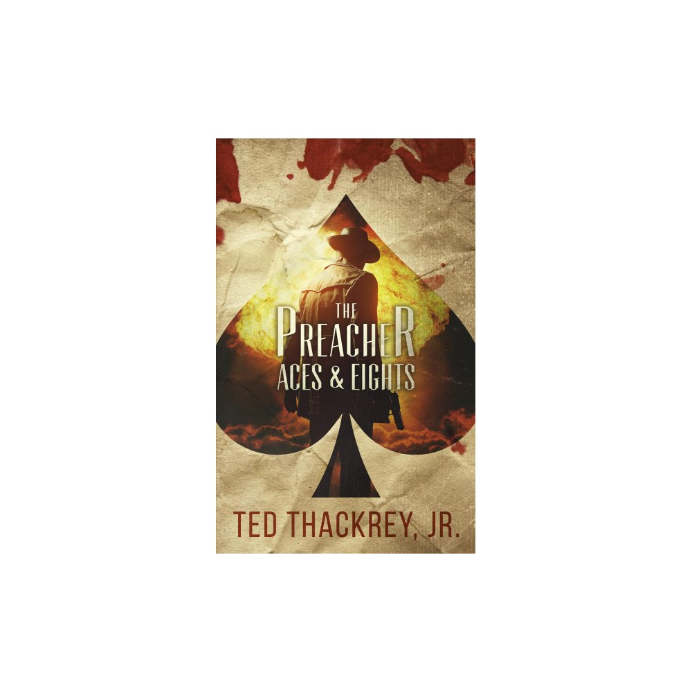 Preacher Aces and Eights (Paperback) (Jr. Ted Thackrey)