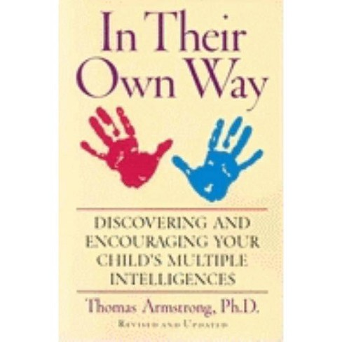 In Their Own Way - by  Thomas Armstrong (Paperback) - image 1 of 1