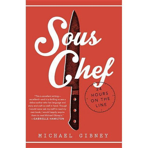 Sous Chef - by  Michael Gibney (Paperback) - image 1 of 1