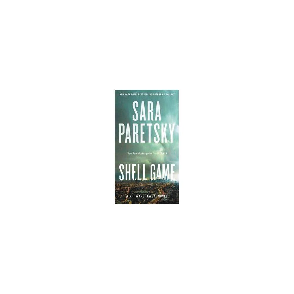 Shell Game - (V. I. Warshawski) by Sara Paretsky (Paperback)