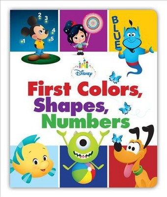 Disney Baby First Colors, Shapes, Numbers - (Board Book)