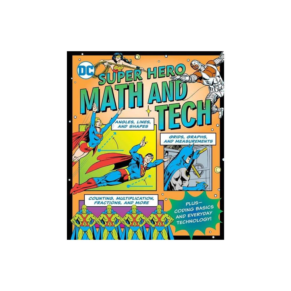 Dc Super Hero Math And Tech Dc Super Heroes By Jennifer Hackett Paperback