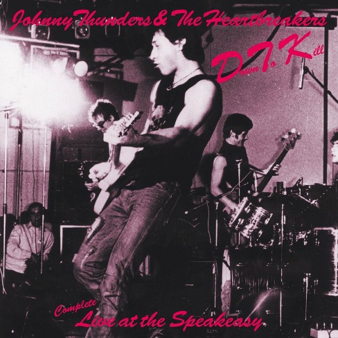 Johnny  Thunders &  The Heartbreakers - Down To Kill: Complete Live At The Speakeasy (CD) - image 1 of 1