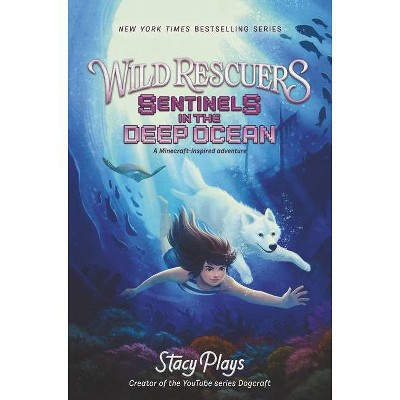 Wild Rescuers: Sentinels in the Deep Ocean - (Wild Rescuers, 4) by Stacyplays (Hardcover)