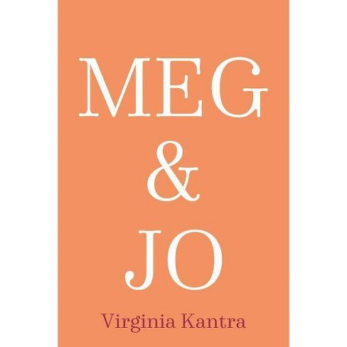Meg and Jo - by Virginia Kantra (Paperback) - image 1 of 1