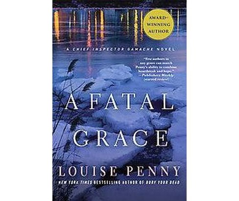 Fatal Grace (Reprint) (Paperback) (Louise Penny) - image 1 of 1