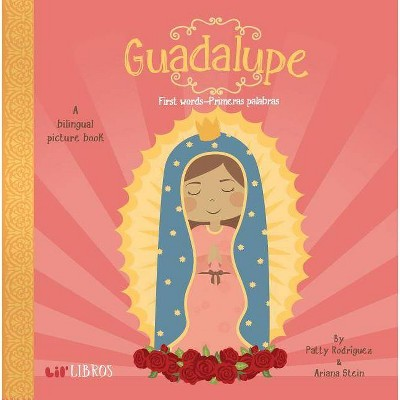 Guadalupe : First Words / Primeras Palabras (Hardcover)by Patty Rodriguez