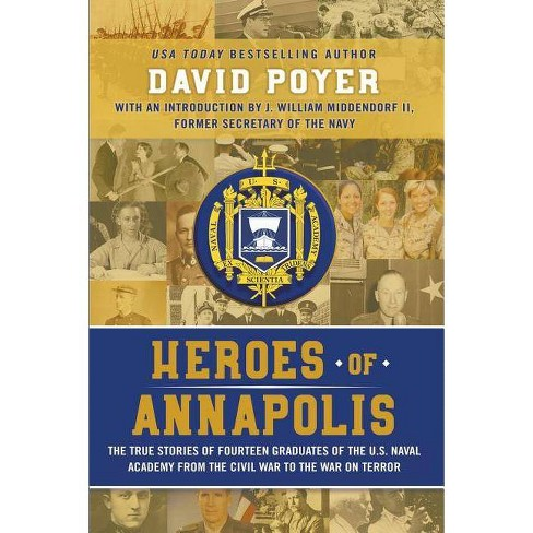 Heroes Of Annapolis - by  David Poyer (Paperback) - image 1 of 1