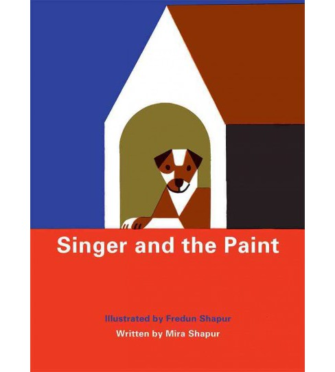 Singer and the Paint (School And Library) (Mira Shapur) - image 1 of 1