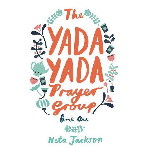 The Yada Yada Prayer Group - by  Neta Jackson (Paperback) - image 1 of 1