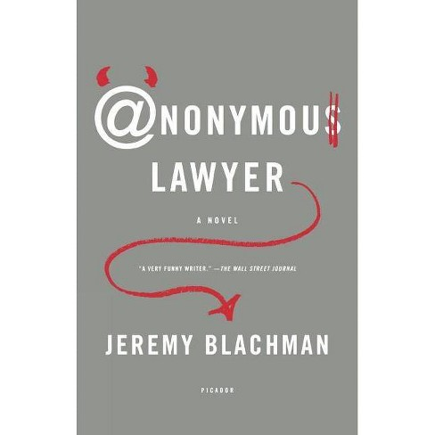 Anonymous Lawyer - by  Jeremy Blachman (Paperback) - image 1 of 1