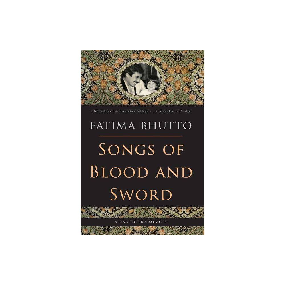 Songs Of Blood And Sword By Fatima Bhutto Paperback