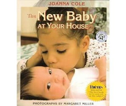 New Baby at Your House (Revised) (Paperback) (Joanna Cole) - image 1 of 1