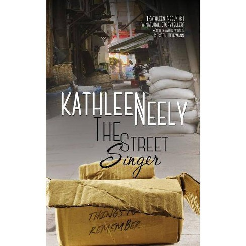 The Street Singer - by  Kathleen Neely (Paperback) - image 1 of 1