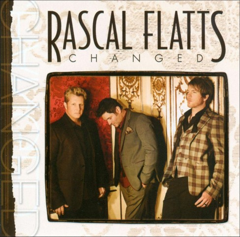 Rascal Flatts - Changed (Deluxe Edition) (CD) - image 1 of 2