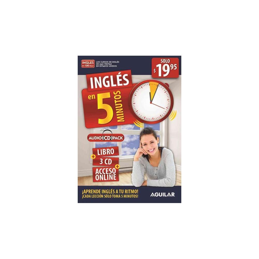 Inglés en 5 minutos / English in 5 Minutes : Aprende Ingles a Tu Ritmo Cada Leccion Solo Toma 5