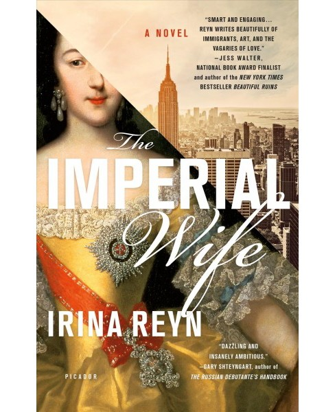 Imperial Wife (Reprint) (Paperback) (Irina Reyn) - image 1 of 1