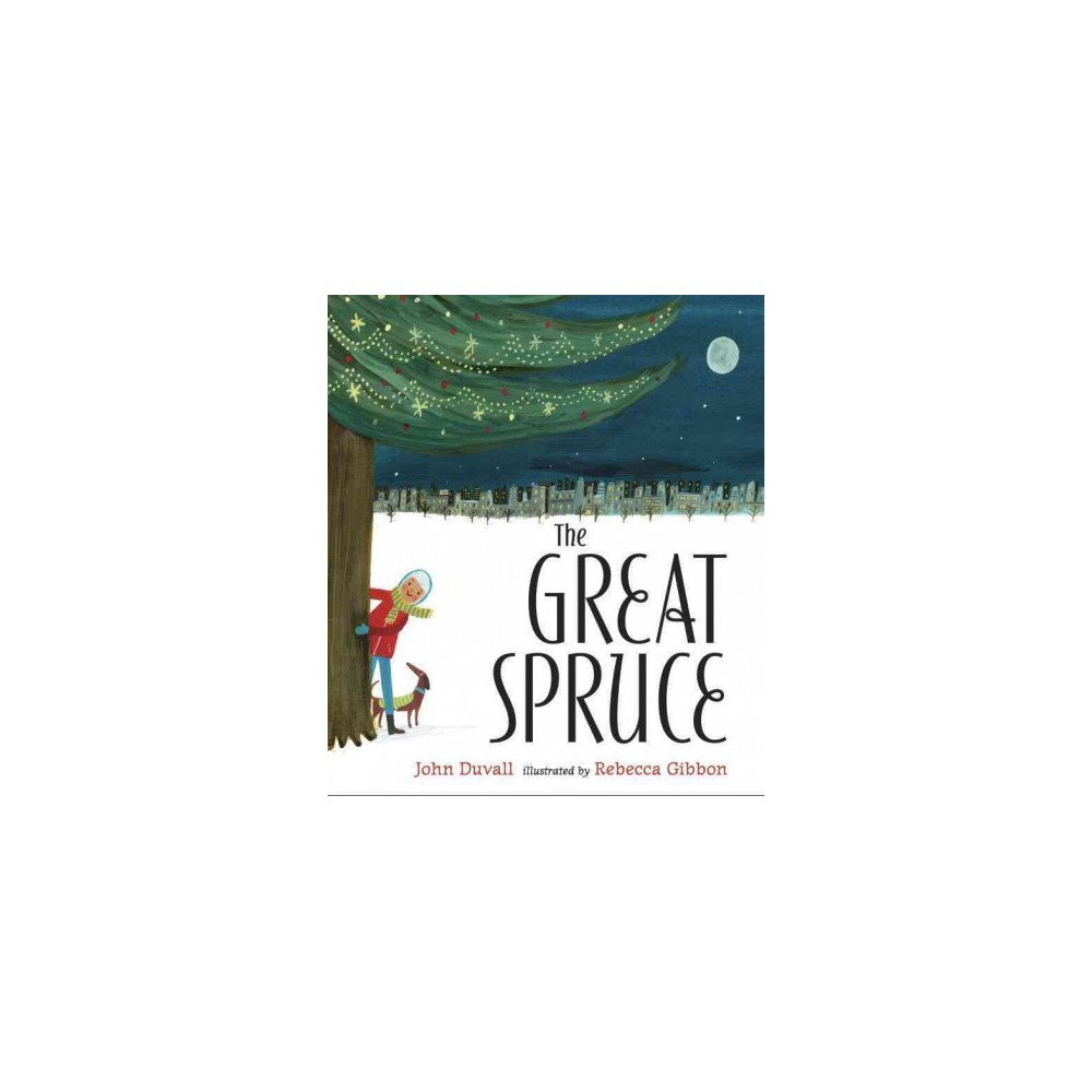 Great Spruce (School And Library) (John Duvall)