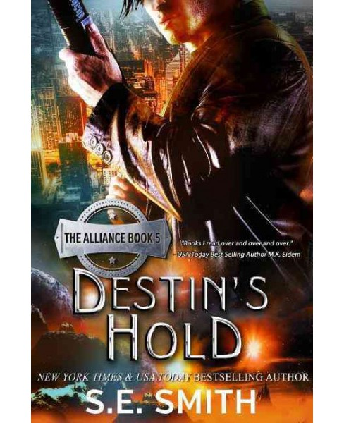 Destin's Hold (Paperback) (S. E. Smith) - image 1 of 1