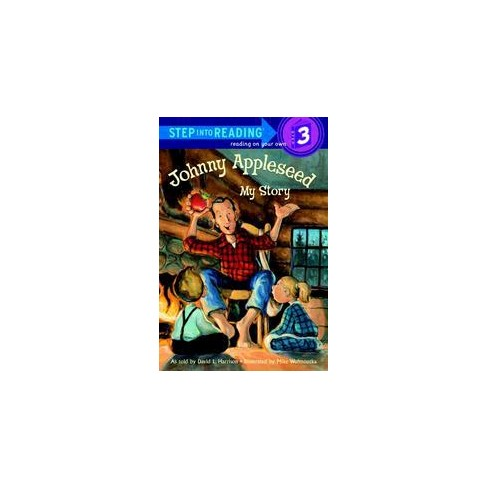 Johnny Appleseed - (Step Into Reading - Level 3 - Quality) by  David L Harrison (Paperback) - image 1 of 1